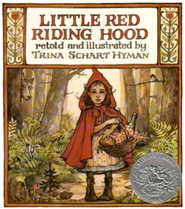 Little Red Riding Hood by Trina Schart Hyman