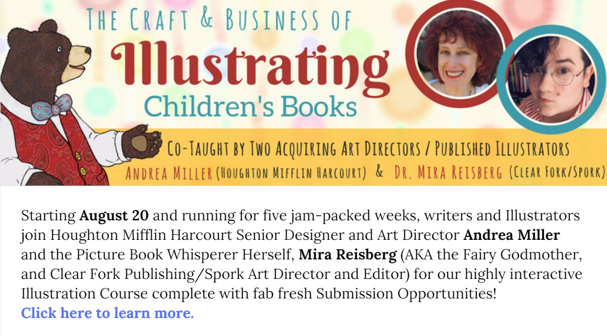 The Craft and Business of Illustrating Children's Books Starts August 20
